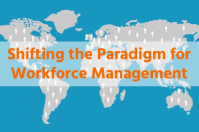 Slideshare Shifting the paradigm for workforce management infographics