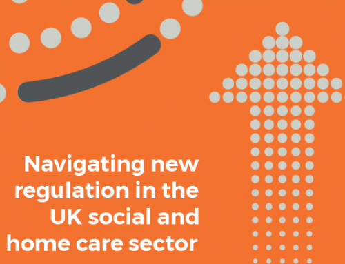 Navigating new regulation in the UK social and home care sector